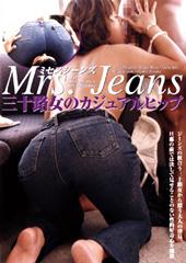 ミセスジーンズ 三十路女...